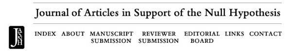Journal of Articles in Support of the Null Hypothesis