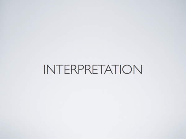 The word 'interpretation'