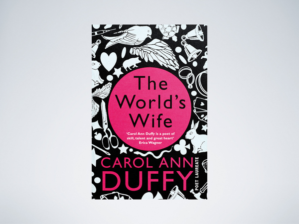 The cover of Duffy's *The World's Wife*